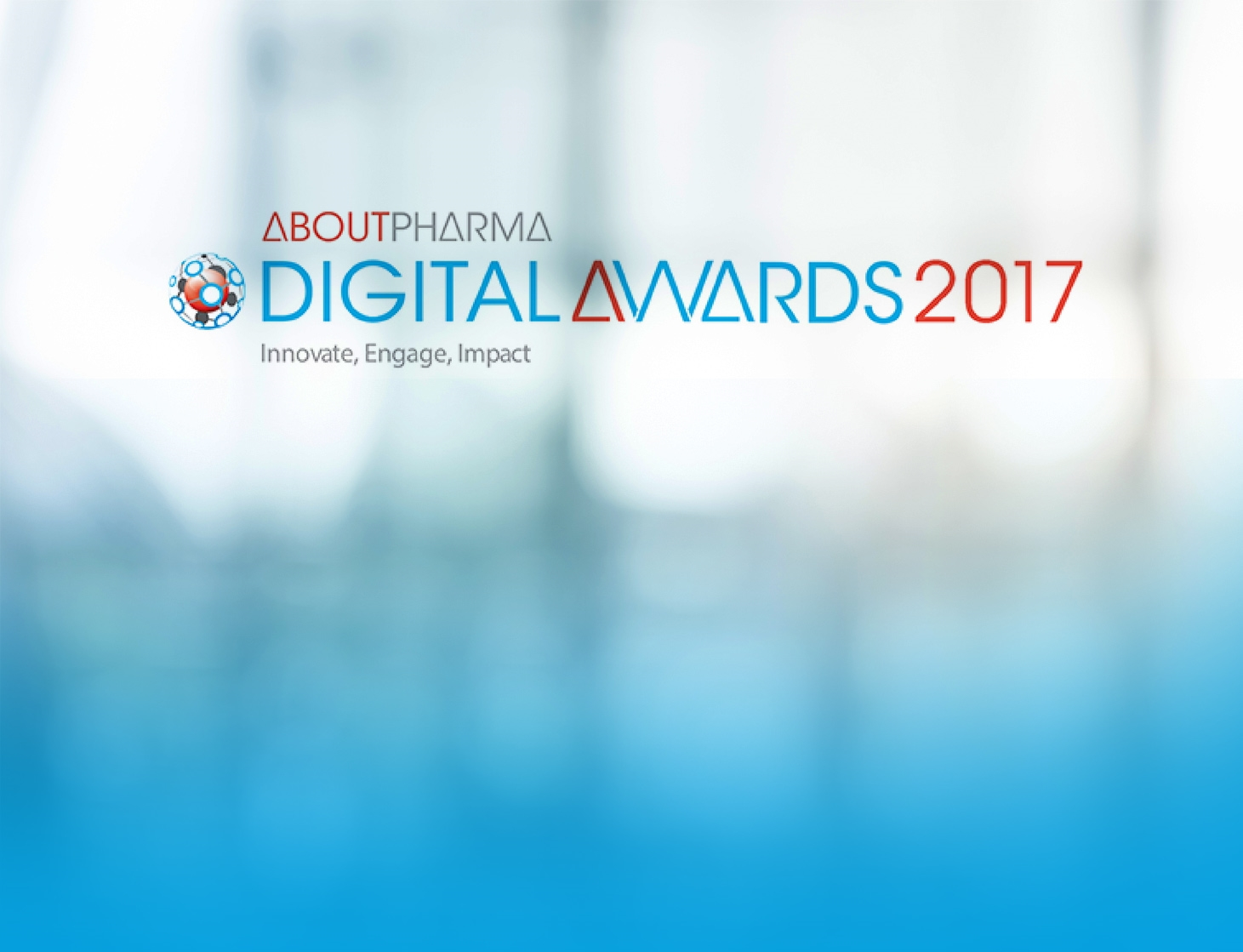 Aboutpharma Digital Awards 2017: Innovate, Engage, Impact